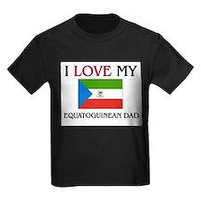 I Love My Equatoguinean Dad T