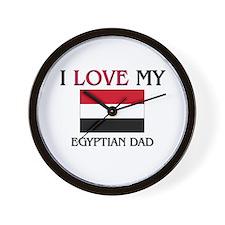 I Love My Egyptian Dad Wall Clock