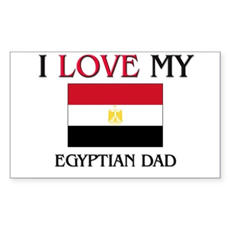 I Love My Egyptian Dad Rectangle Sticker
