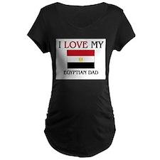 I Love My Egyptian Dad T-Shirt