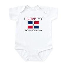 I Love My Dominican Dad Infant Bodysuit