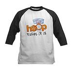 Hoop... There It Is Kids Baseball Jersey