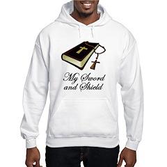 My Sword and Shield Hooded Sweatshirt