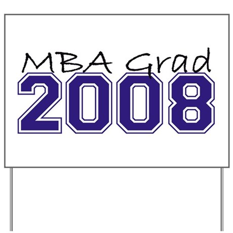MBA Grad 2008 (Blue) Yard Sign