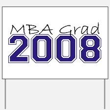 MBA Grad 2008 (Blue) Yard Sign