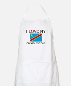 I Love My Congolese Dad BBQ Apron