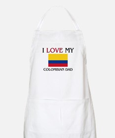 I Love My Colombian Dad BBQ Apron