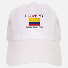 I Love My Colombian Dad Baseball Baseball Cap