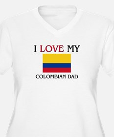 I Love My Colombian Dad T-Shirt