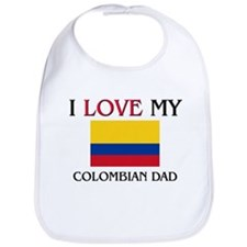 I Love My Colombian Dad Bib