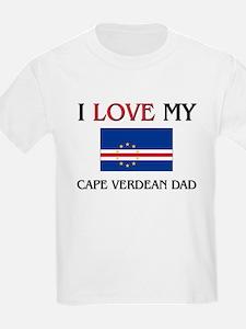 I Love My Cape Verdean Dad T-Shirt