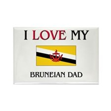 I Love My Bruneian Dad Rectangle Magnet