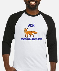 Fox Trapped In A Man's Body Baseball Jersey