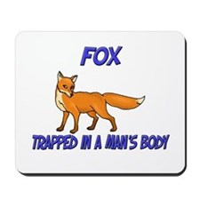 Fox Trapped In A Man's Body Mousepad