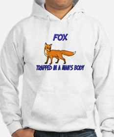 Fox Trapped In A Man's Body Hoodie