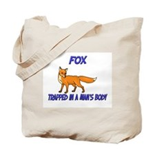 Fox Trapped In A Man's Body Tote Bag