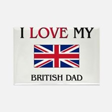 I Love My British Dad Rectangle Magnet (10 pack)