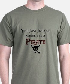 I be a Pirate T-Shirt
