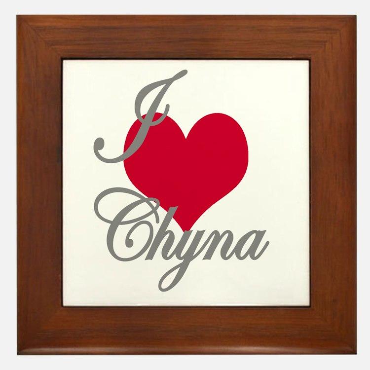 I love (heart) Chyna Framed Tile