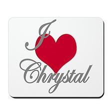 I love (heart) Chrystal Mousepad