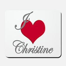I love (heart) Christine Mousepad
