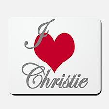I love (heart) Christie Mousepad