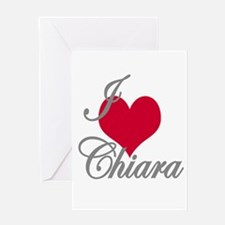 I love (heart) Chiara Greeting Card