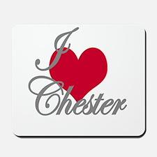 i love (heart) Chester Mousepad