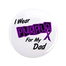 "I Wear Purple 8 (Dad) 3.5"" Button"