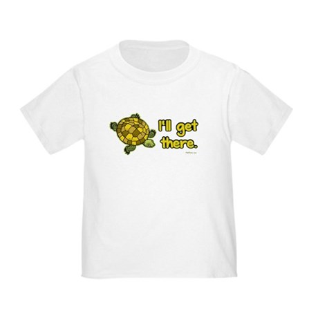 I'll Get There (Turtle) Toddler T-Shirt