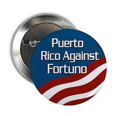 Puerto Rico Against Fortuno Button