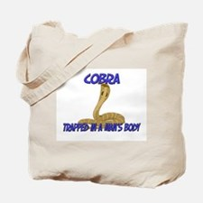 Cobra Trapped In A Man's Body Tote Bag