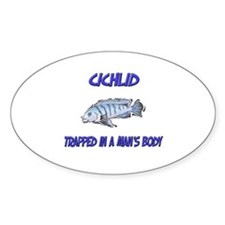 Cichlid Trapped In A Man's Body Oval Decal