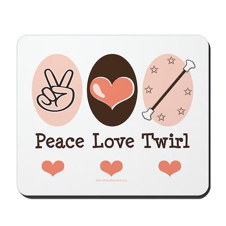 Peace Love Twirl Baton Twirling Mousepad