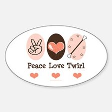 Peace Love Twirl Baton Twirling Oval Decal