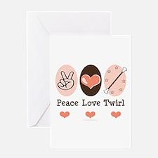 Peace Love Twirl Baton Twirling Greeting Card