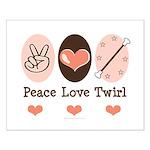 Peace Love Twirl Baton Twirling Small Poster
