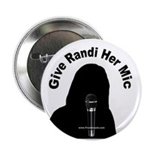 "Give Randi Her Mic 2.25"" Button"
