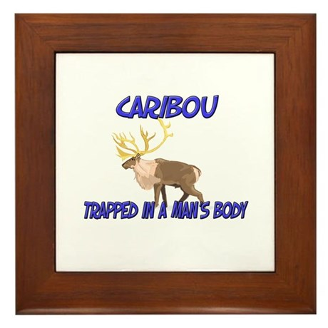 Caribou Trapped In A Man's Body Framed Tile
