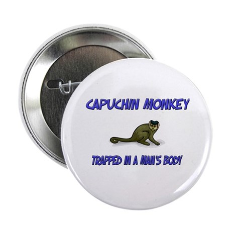 """Capuchin Monkey Trapped In A Man's Body 2.25"""" Butt"""