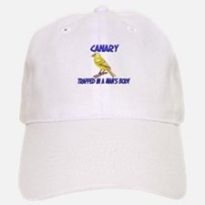 Canary Trapped In A Man's Body Baseball Baseball Cap