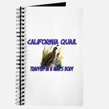 California Quail Trapped In A Man's Body Journal