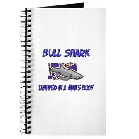 Bull Shark Trapped In A Man's Body Journal