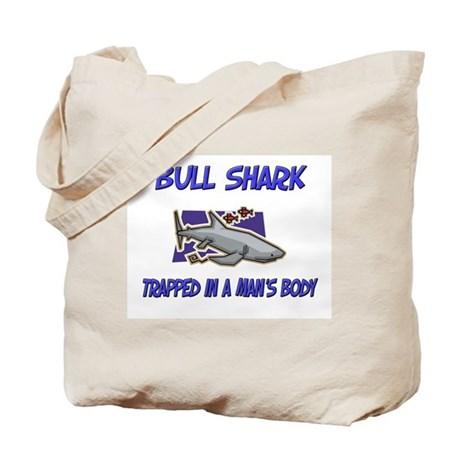 Bull Shark Trapped In A Man's Body Tote Bag