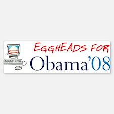 Eggheads for Obama Bumper Bumper Stickers Bumper Bumper Bumper Sticker