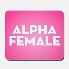 Alpha Female Mousepad