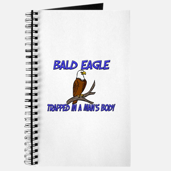 Bald Eagle Trapped In A Man's Body Journal
