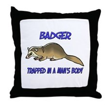Badger Trapped In A Man's Body Throw Pillow
