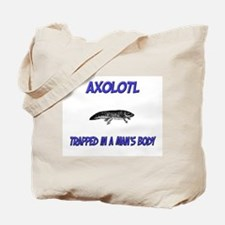 Axolotl Trapped In A Man's Body Tote Bag