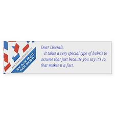Dear ... liberals bumper sticker